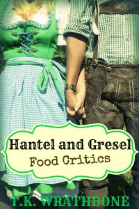 TKW - HANTEL AND GRESEL: FOOD CRITICS