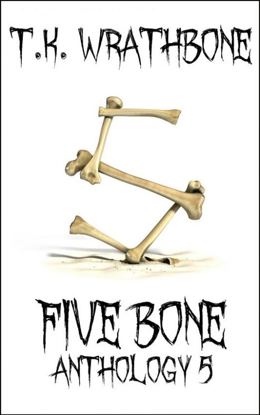 Five Bone: Anthology 5